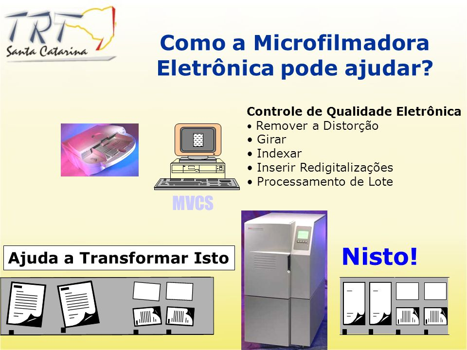 Como a Microfilmadora Eletrônica pode ajudar
