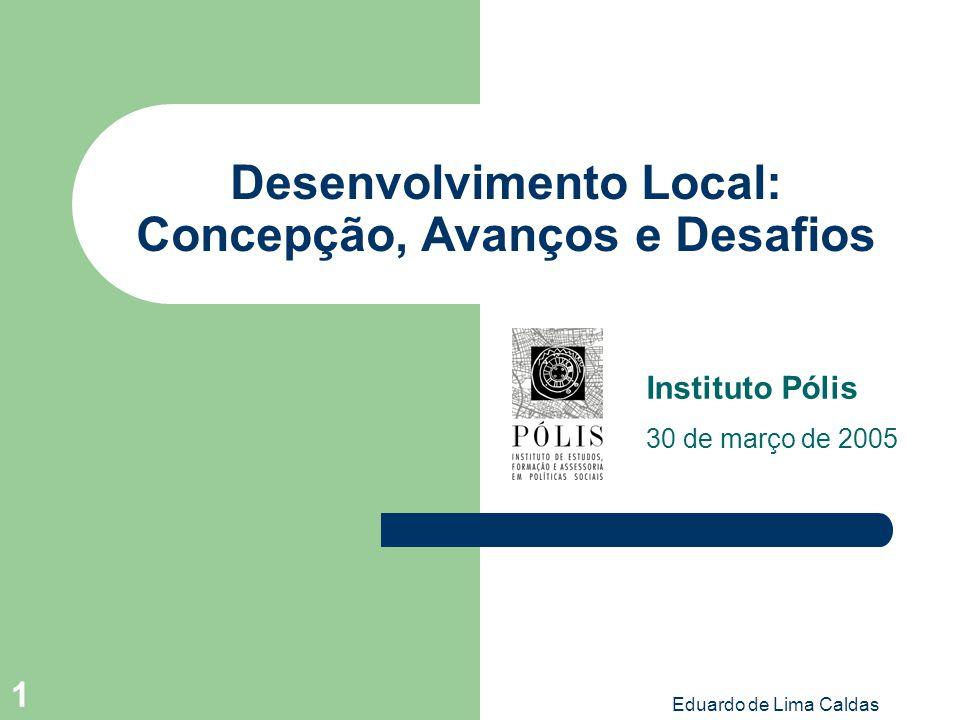 Desenvolvimento Local: Concepção, Avanços e Desafios