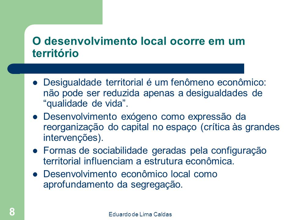 O desenvolvimento local ocorre em um território