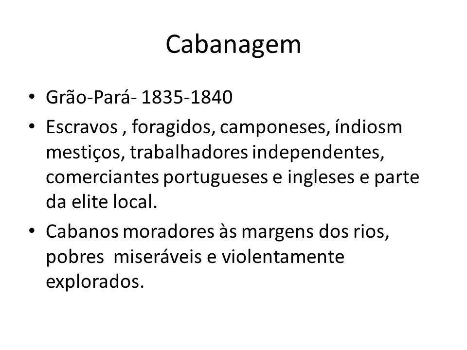 Cabanagem Grão-Pará- 1835-1840