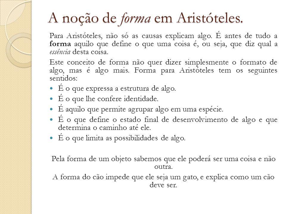 A noção de forma em Aristóteles.