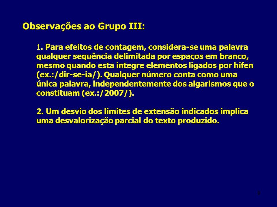 Observações ao Grupo III:
