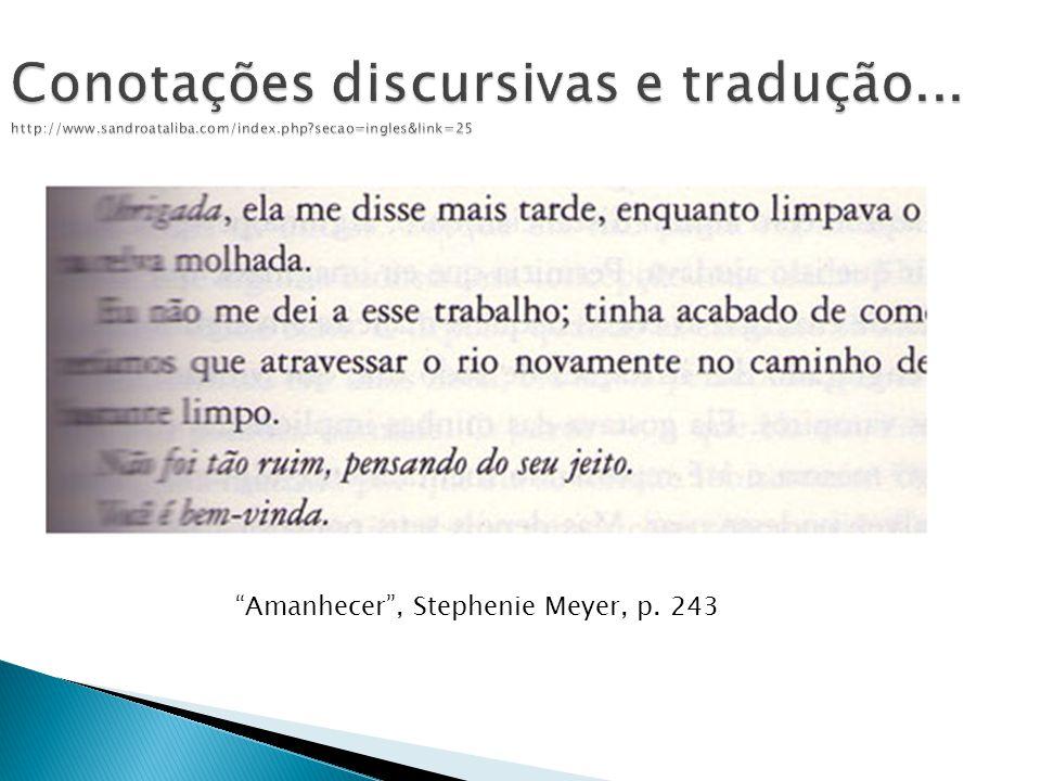 Conotações discursivas e tradução... http://www.sandroataliba.com/index.php secao=ingles&link=25