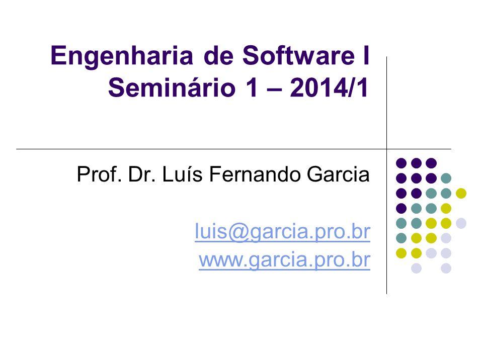 Engenharia de Software I Seminário 1 – 2014/1