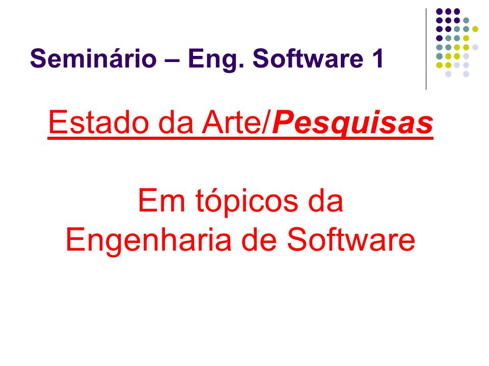 Seminário – Eng. Software 1