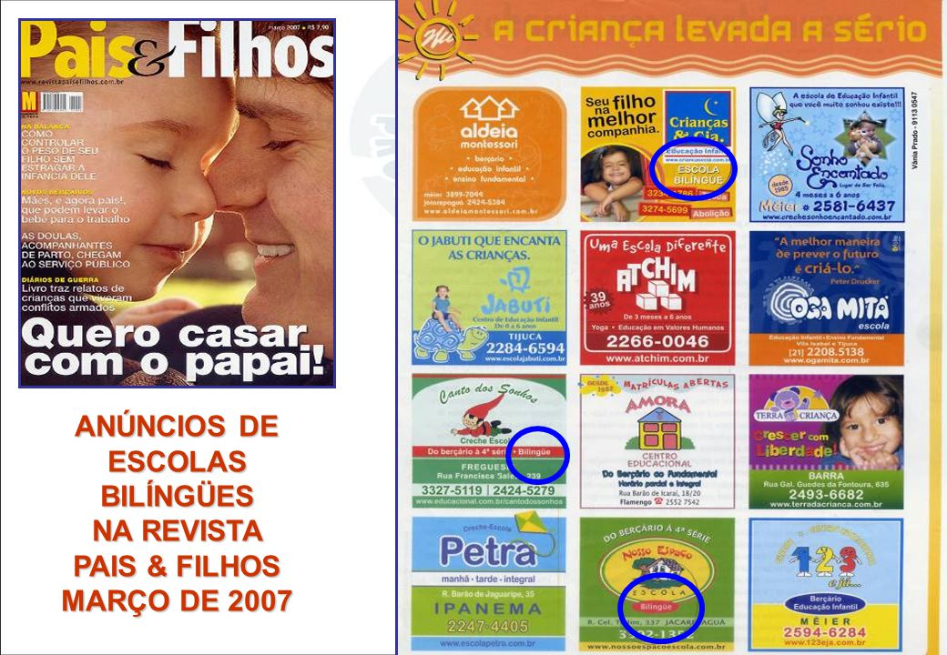 ANÚNCIOS DE ESCOLAS BILÍNGÜES NA REVISTA PAIS & FILHOS MARÇO DE 2007