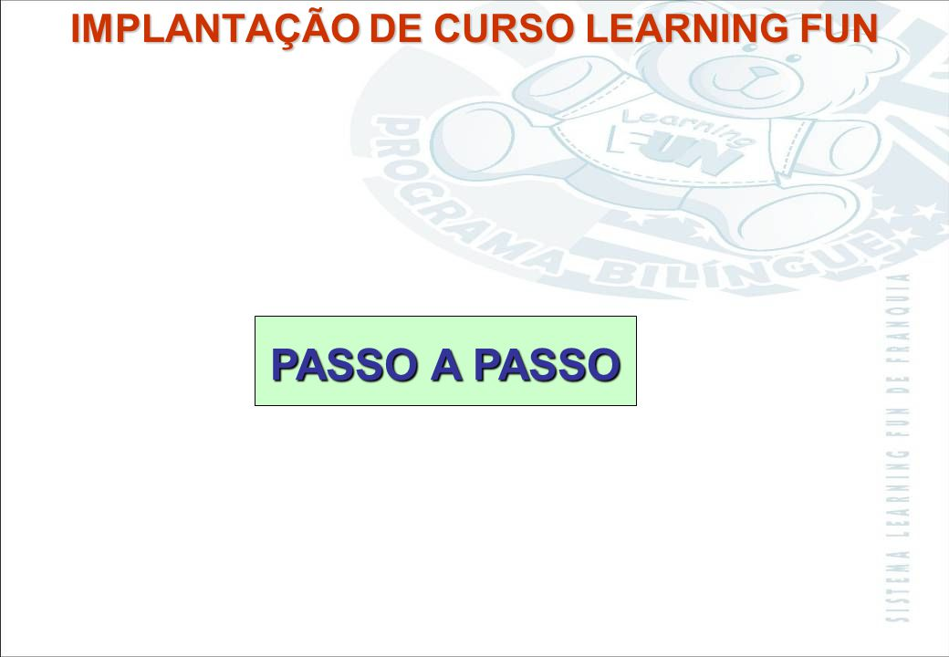 IMPLANTAÇÃO DE CURSO LEARNING FUN