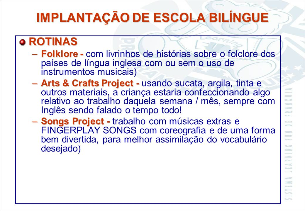 IMPLANTAÇÃO DE ESCOLA BILÍNGUE
