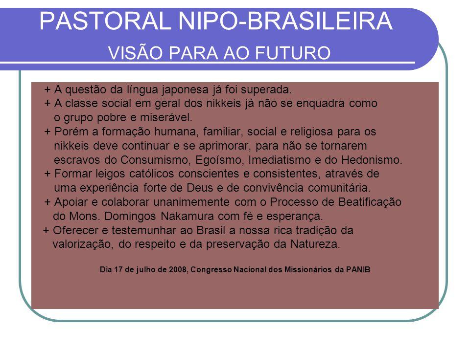 PASTORAL NIPO-BRASILEIRA VISÃO PARA AO FUTURO