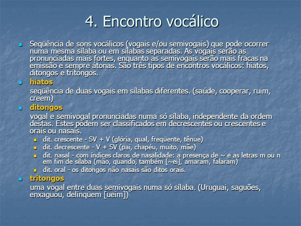 4. Encontro vocálico