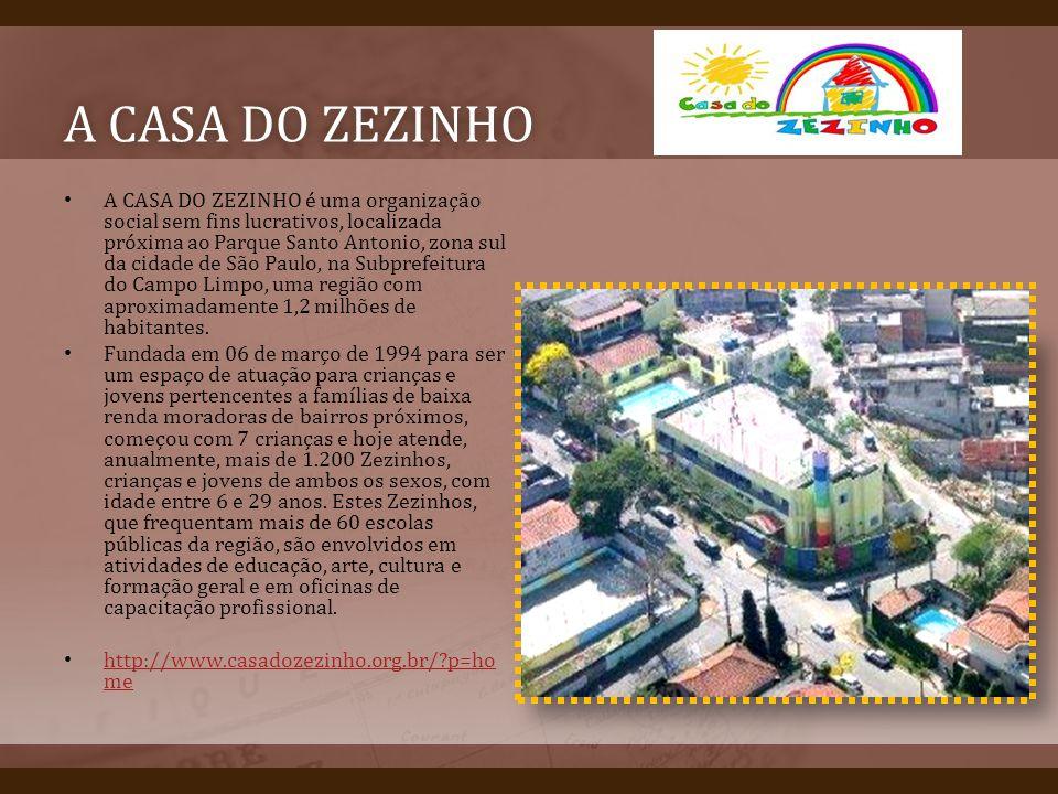 A CASA DO ZEZINHO