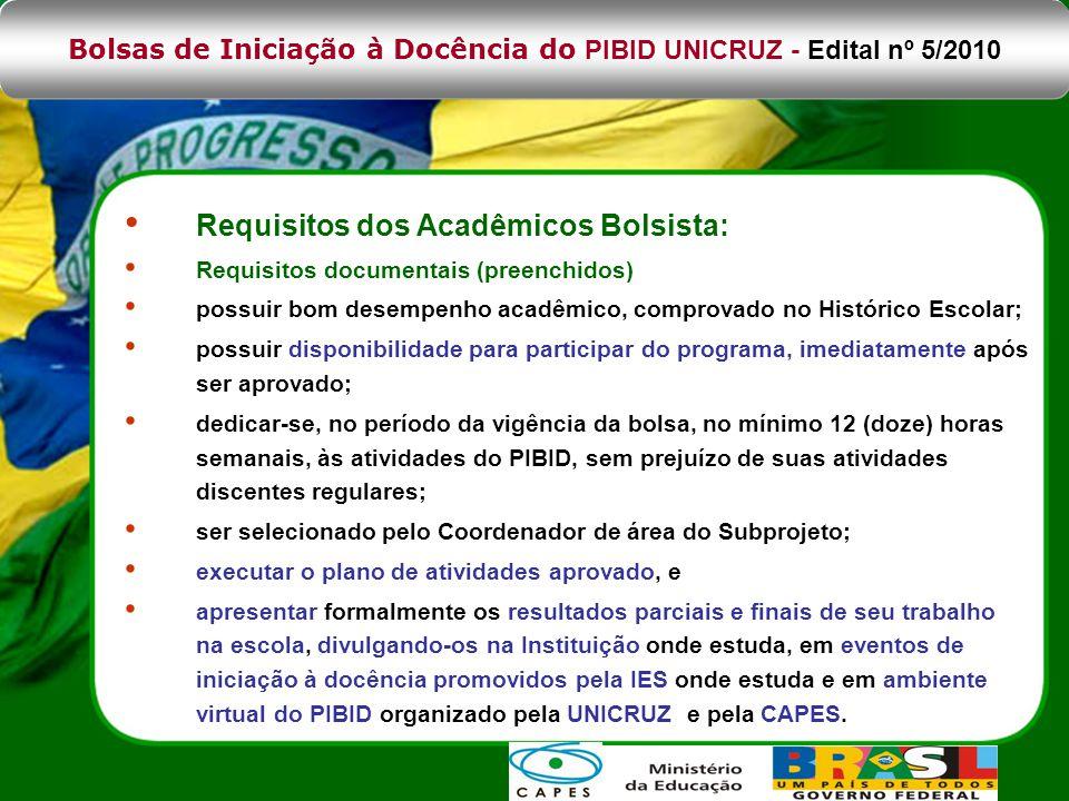 Bolsas de Iniciação à Docência do PIBID UNICRUZ - Edital nº 5/2010