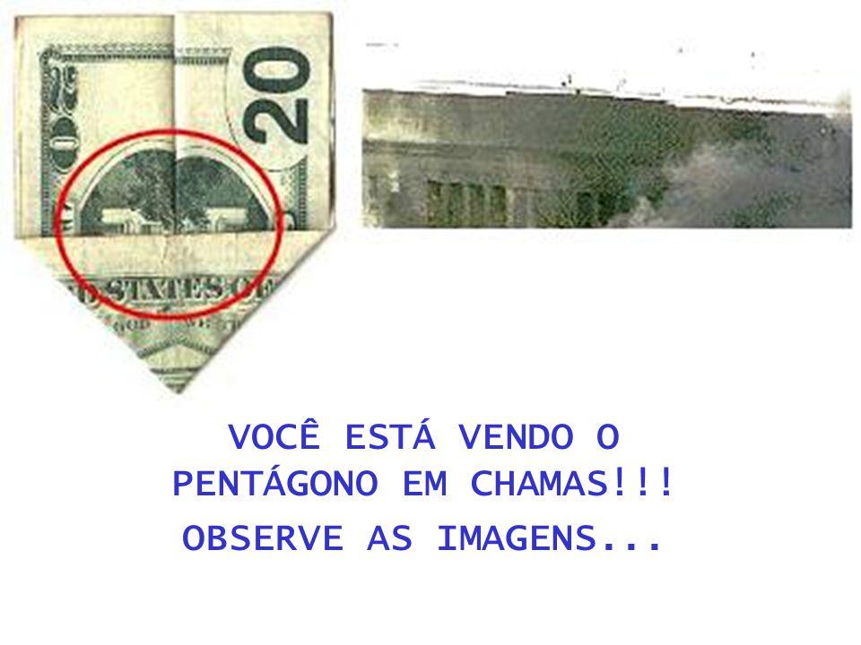 VOCÊ ESTÁ VENDO O PENTÁGONO EM CHAMAS!!! OBSERVE AS IMAGENS...