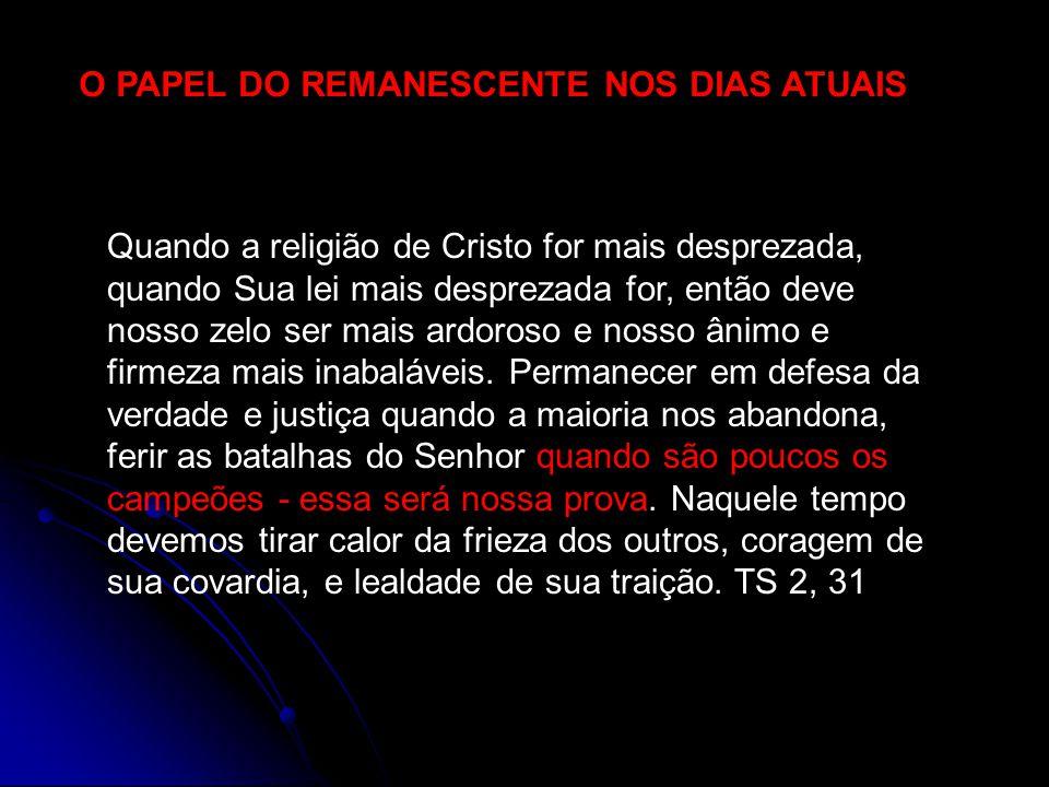 O PAPEL DO REMANESCENTE NOS DIAS ATUAIS