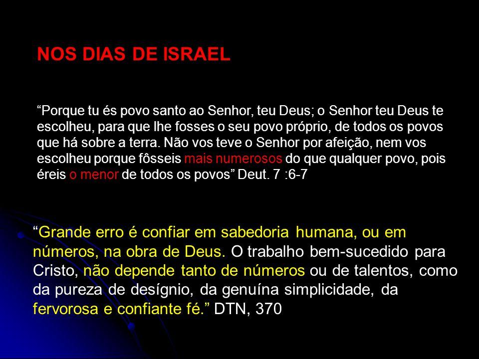 NOS DIAS DE ISRAEL