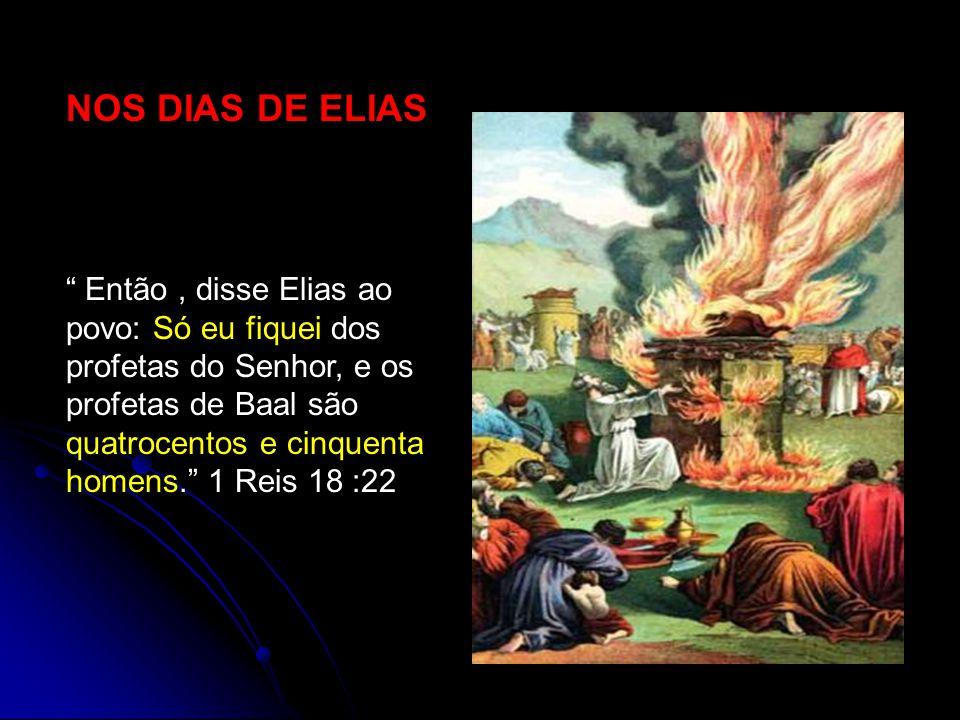 NOS DIAS DE ELIAS