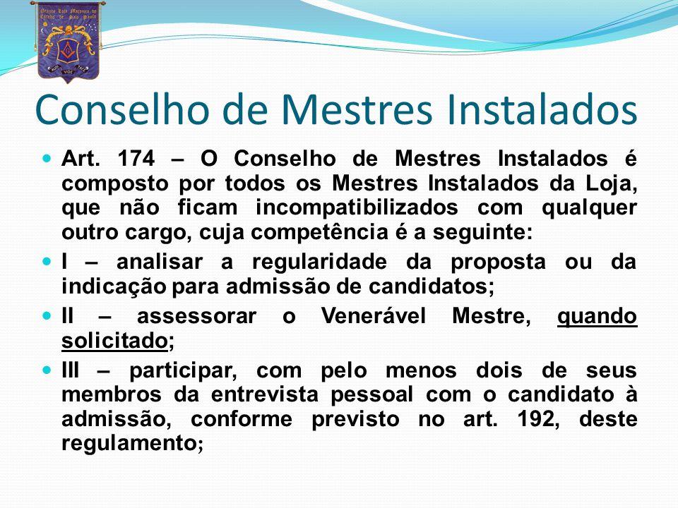 Conselho de Mestres Instalados
