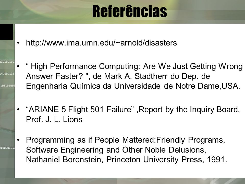 Referências http://www.ima.umn.edu/~arnold/disasters