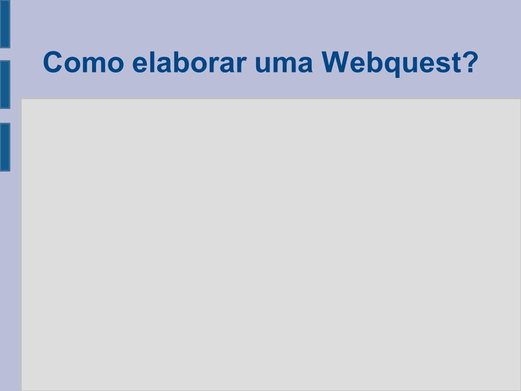 Como elaborar uma Webquest