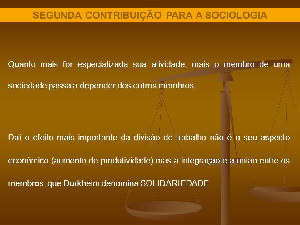 SEGUNDA CONTRIBUIÇÃO PARA A SOCIOLOGIA