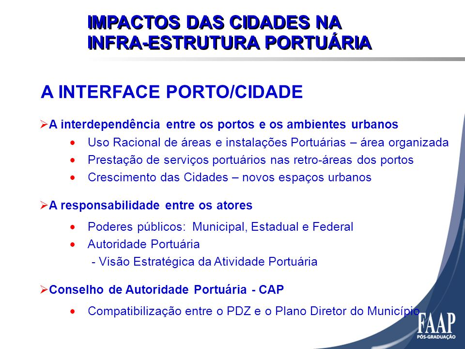 A INTERFACE PORTO/CIDADE
