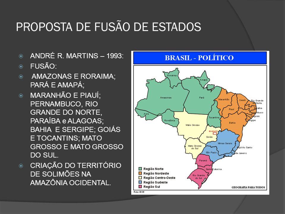 PROPOSTA DE FUSÃO DE ESTADOS