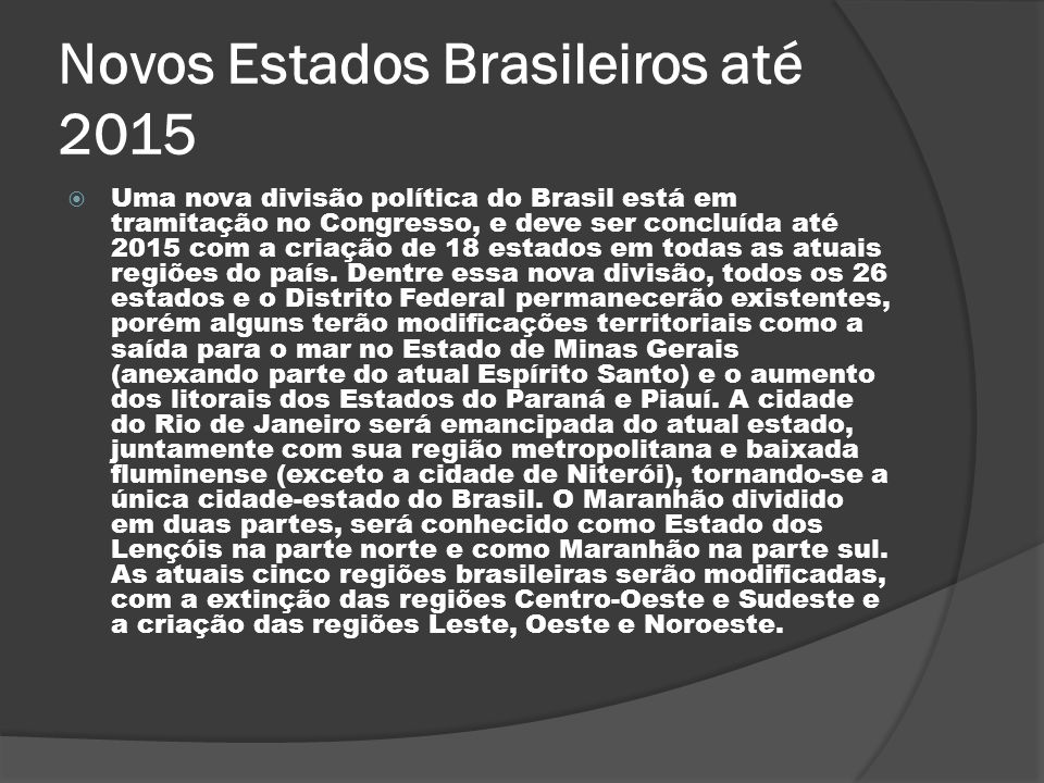 Novos Estados Brasileiros até 2015