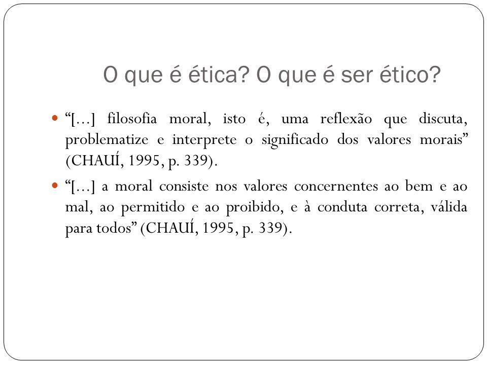 O que é ética O que é ser ético