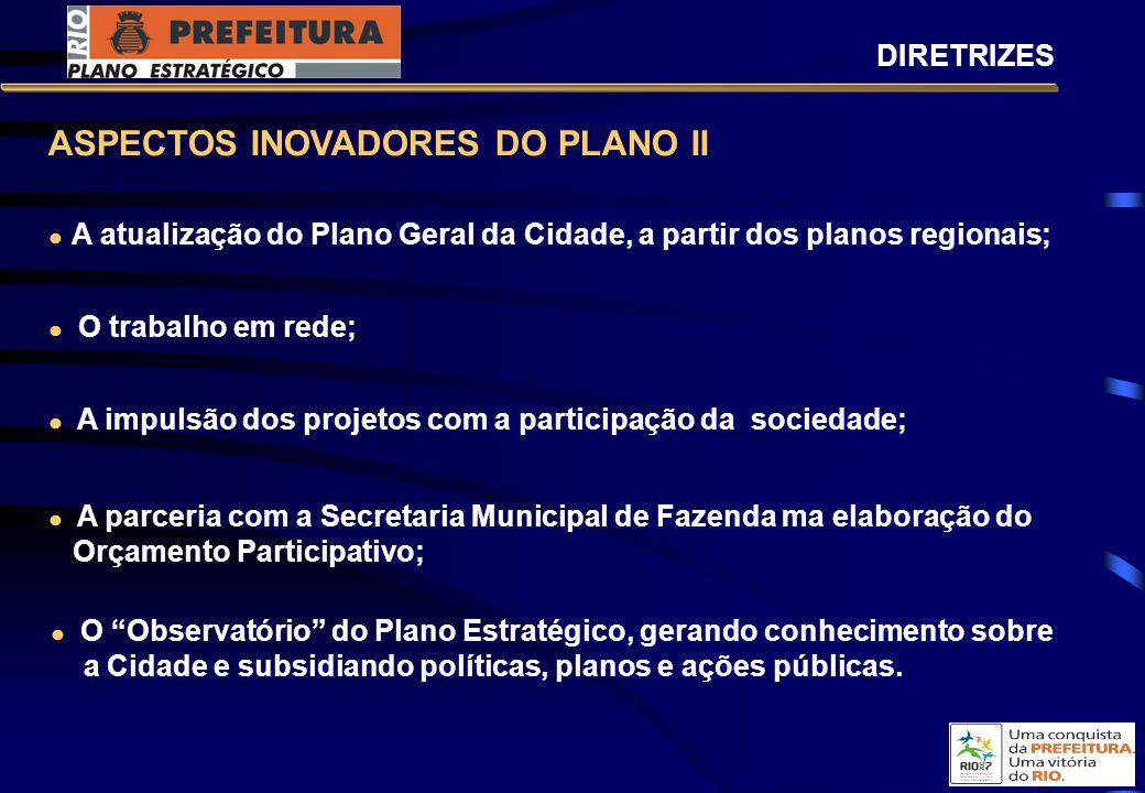ASPECTOS INOVADORES DO PLANO II