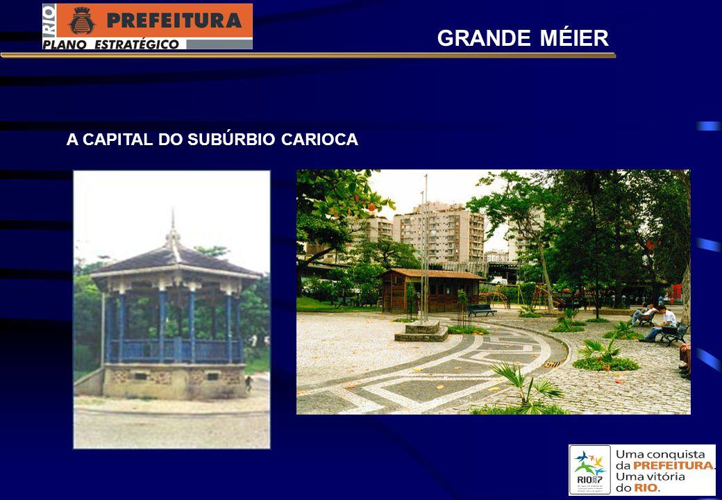 GRANDE MÉIER A CAPITAL DO SUBÚRBIO CARIOCA