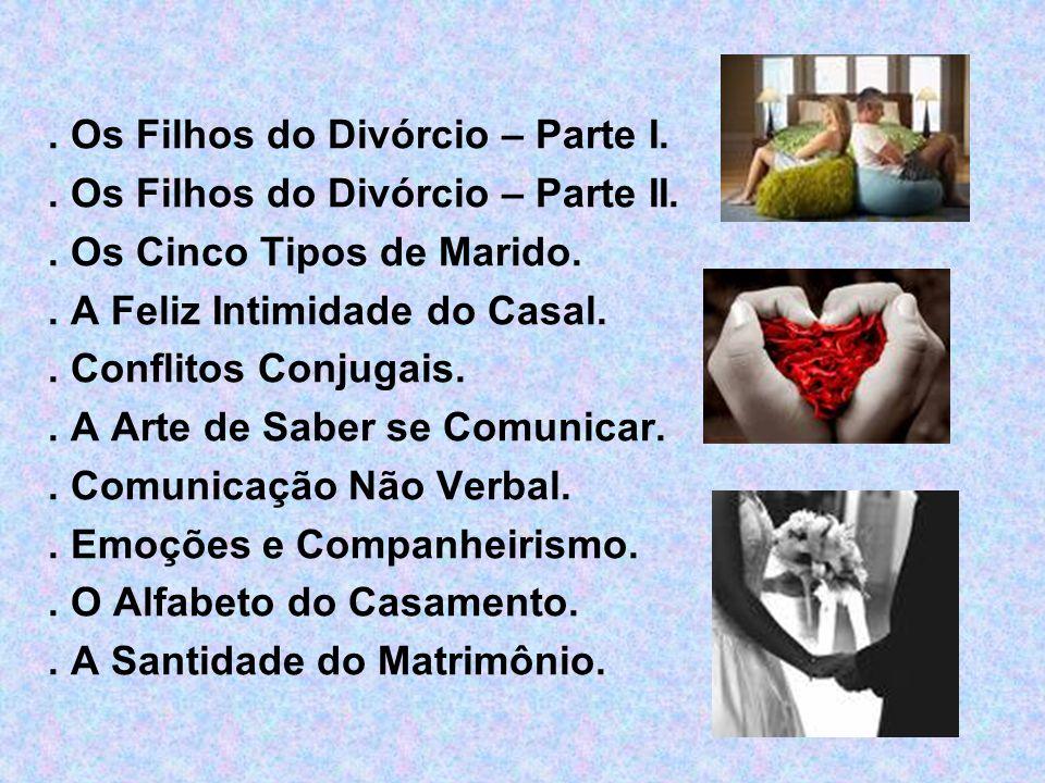 . Os Filhos do Divórcio – Parte I.