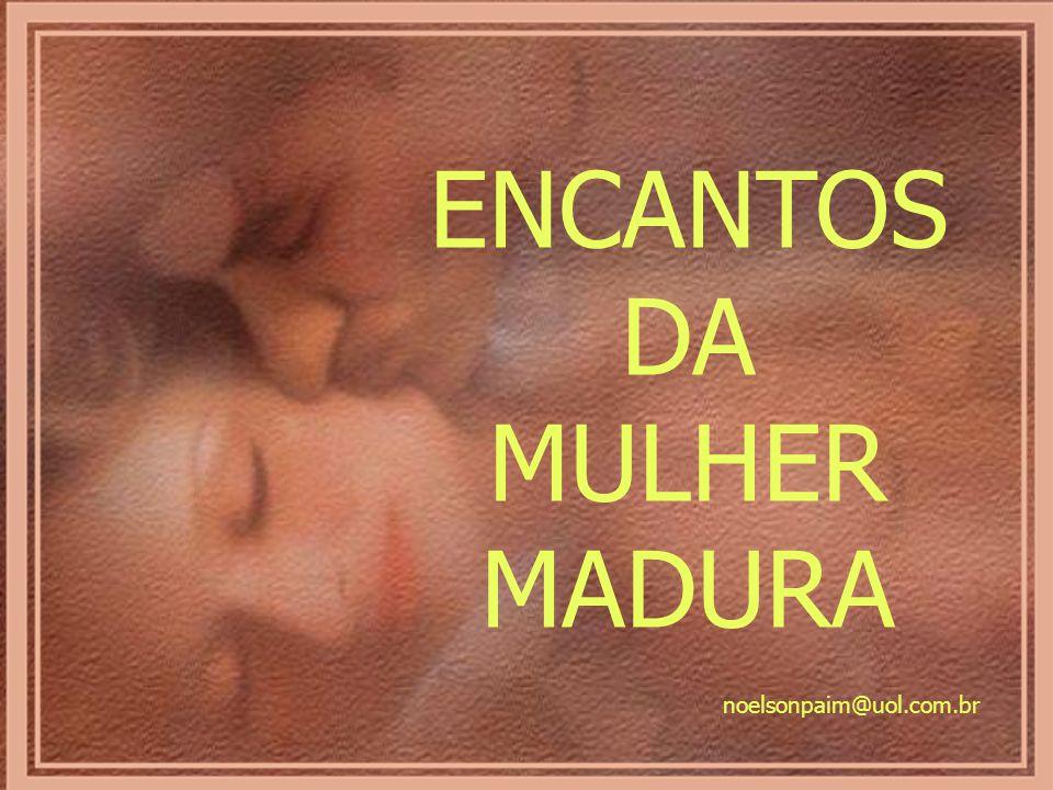 ENCANTOS DA MULHER MADURA