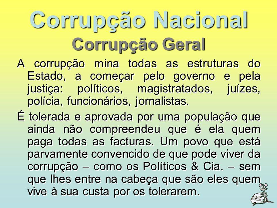 Corrupção Nacional Corrupção Geral