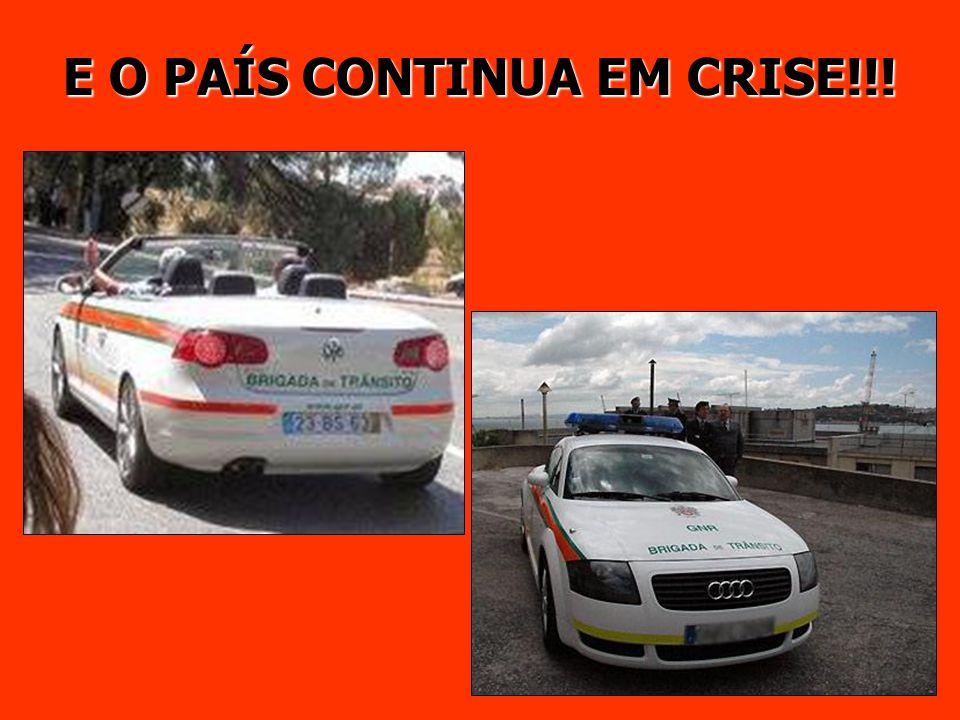 E O PAÍS CONTINUA EM CRISE!!!