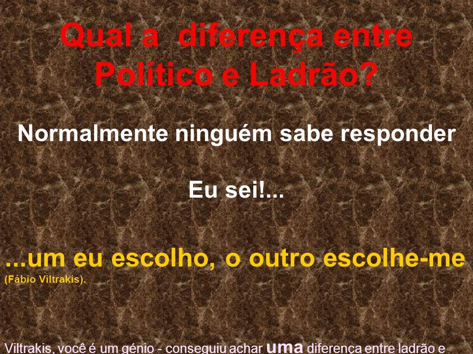 Qual a diferença entre Político e Ladrão