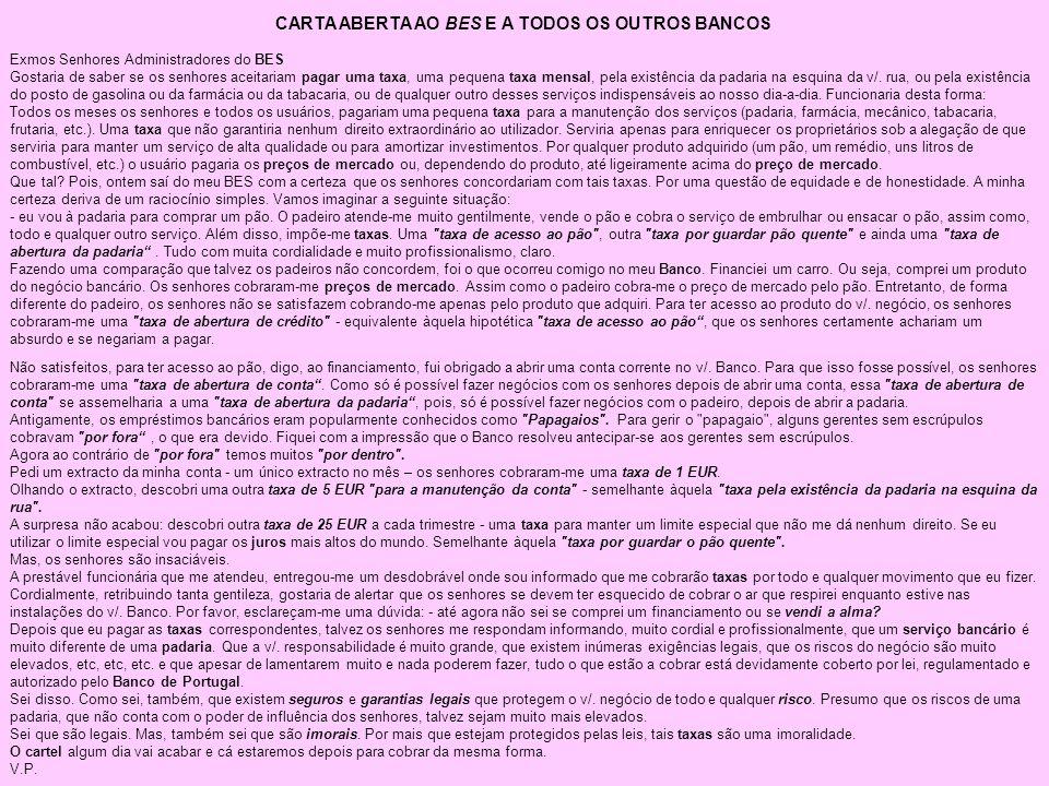 CARTA ABERTA AO BES E A TODOS OS OUTROS BANCOS