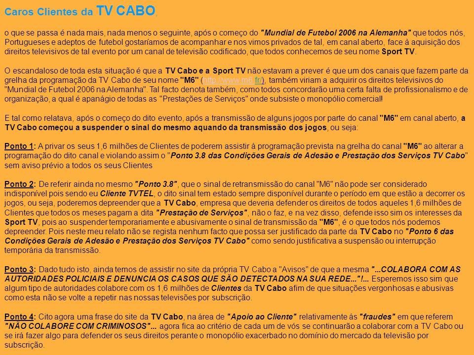 Caros Clientes da TV CABO,
