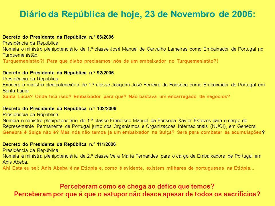 Diário da República de hoje, 23 de Novembro de 2006: