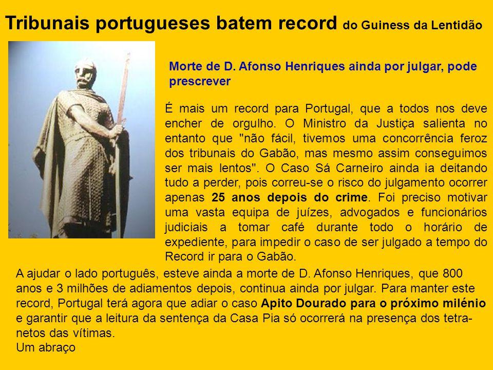 Tribunais portugueses batem record do Guiness da Lentidão