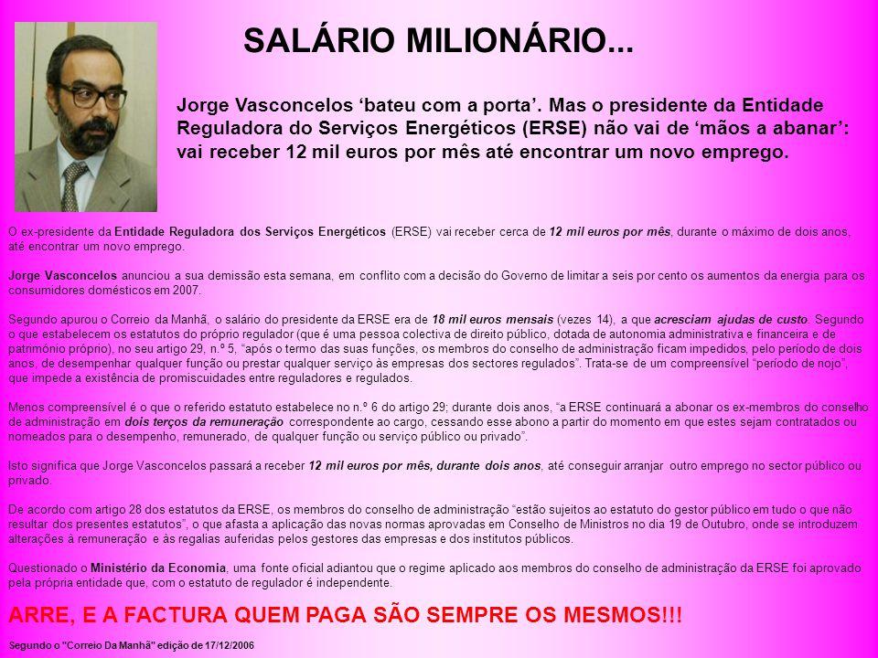 SALÁRIO MILIONÁRIO...