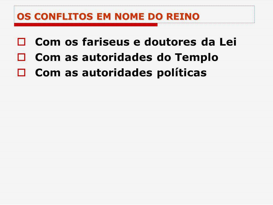 OS CONFLITOS EM NOME DO REINO