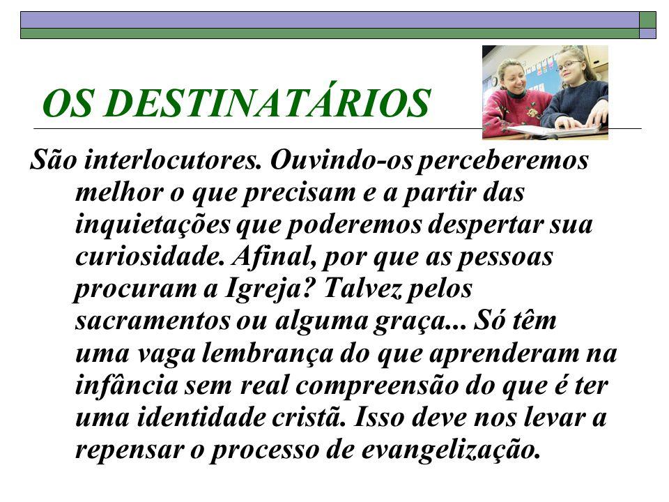 OS DESTINATÁRIOS