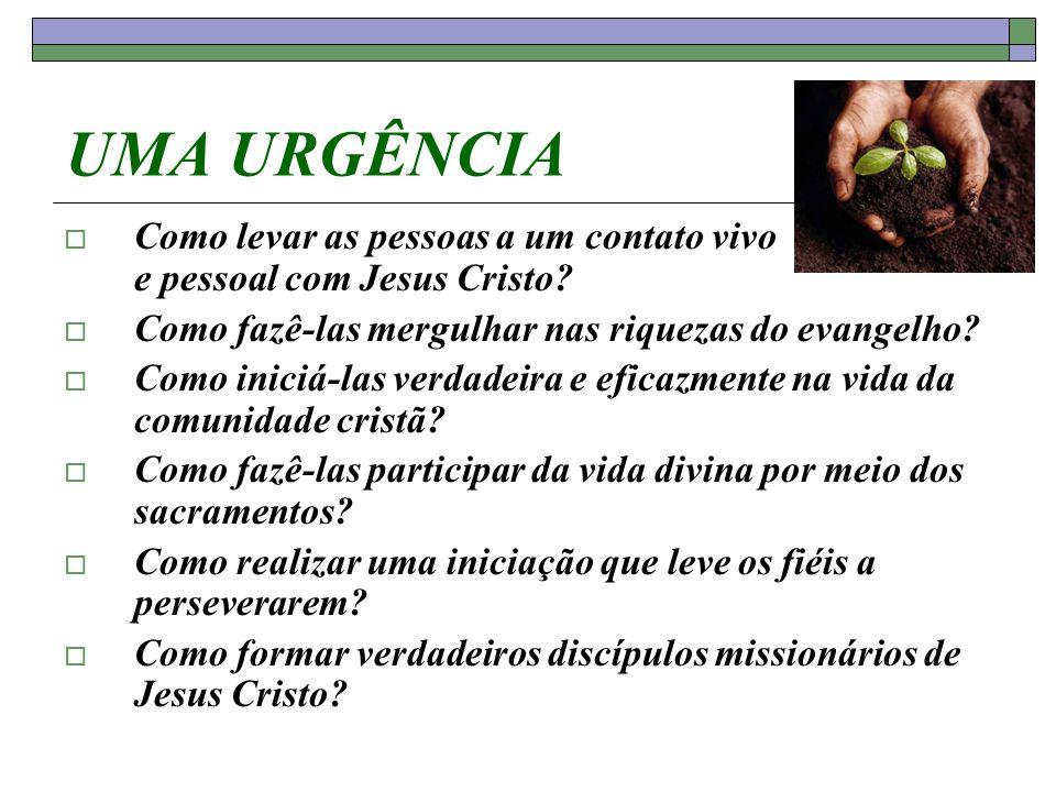 UMA URGÊNCIA Como levar as pessoas a um contato vivo e pessoal com Jesus Cristo