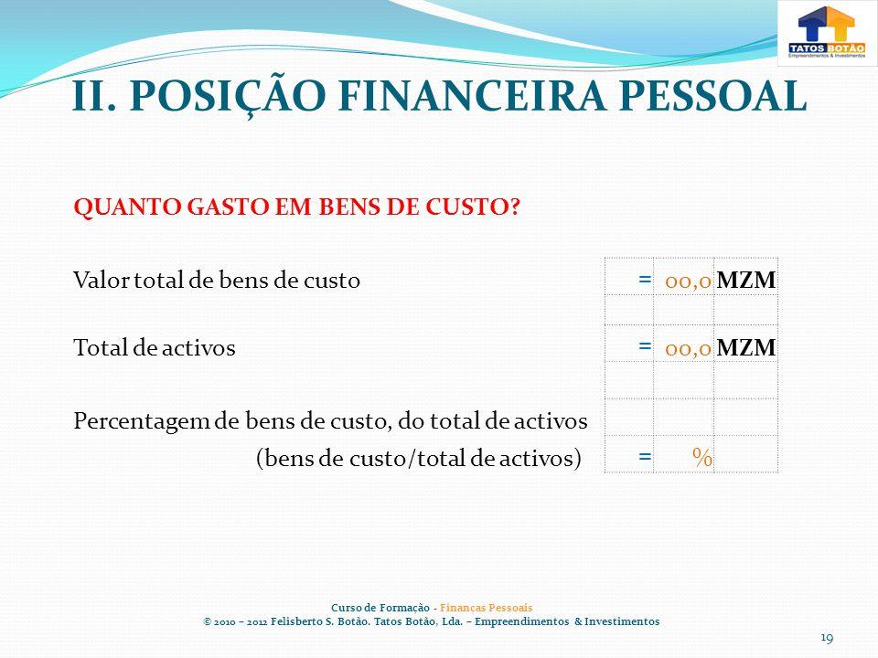 II. POSIÇÃO FINANCEIRA PESSOAL