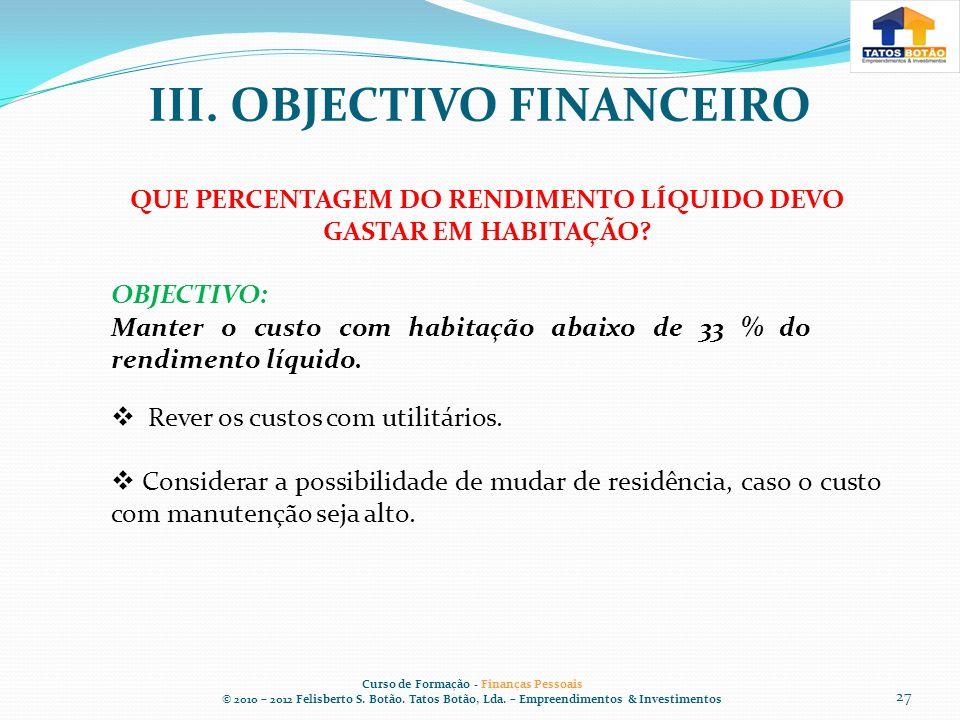 III. OBJECTIVO FINANCEIRO