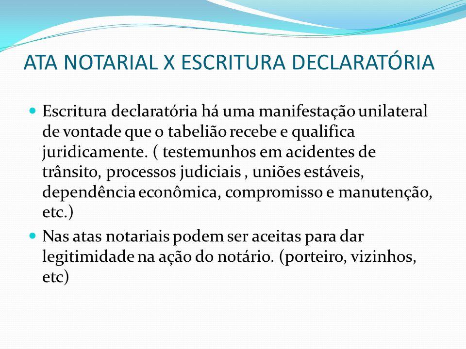ATA NOTARIAL X ESCRITURA DECLARATÓRIA