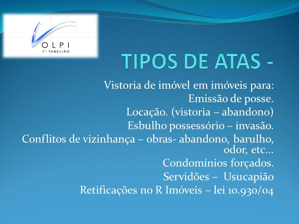 TIPOS DE ATAS - Vistoria de imóvel em imóveis para: Emissão de posse.