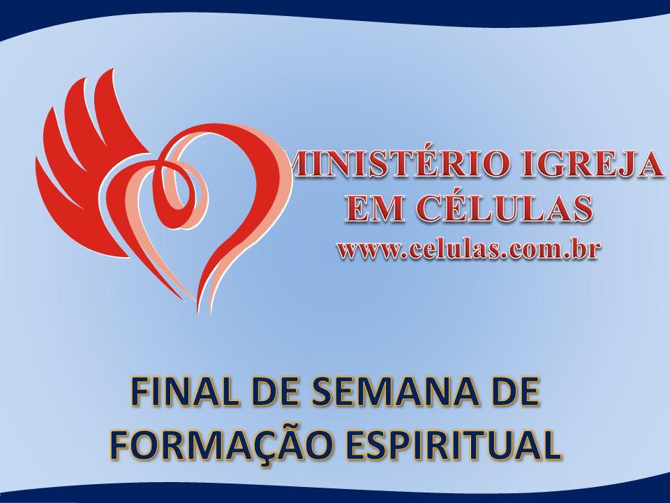 FINAL DE SEMANA DE FORMAÇÃO ESPIRITUAL