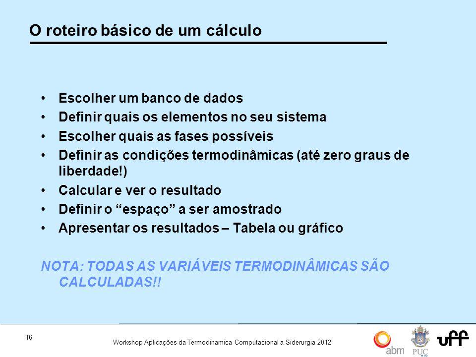 O roteiro básico de um cálculo