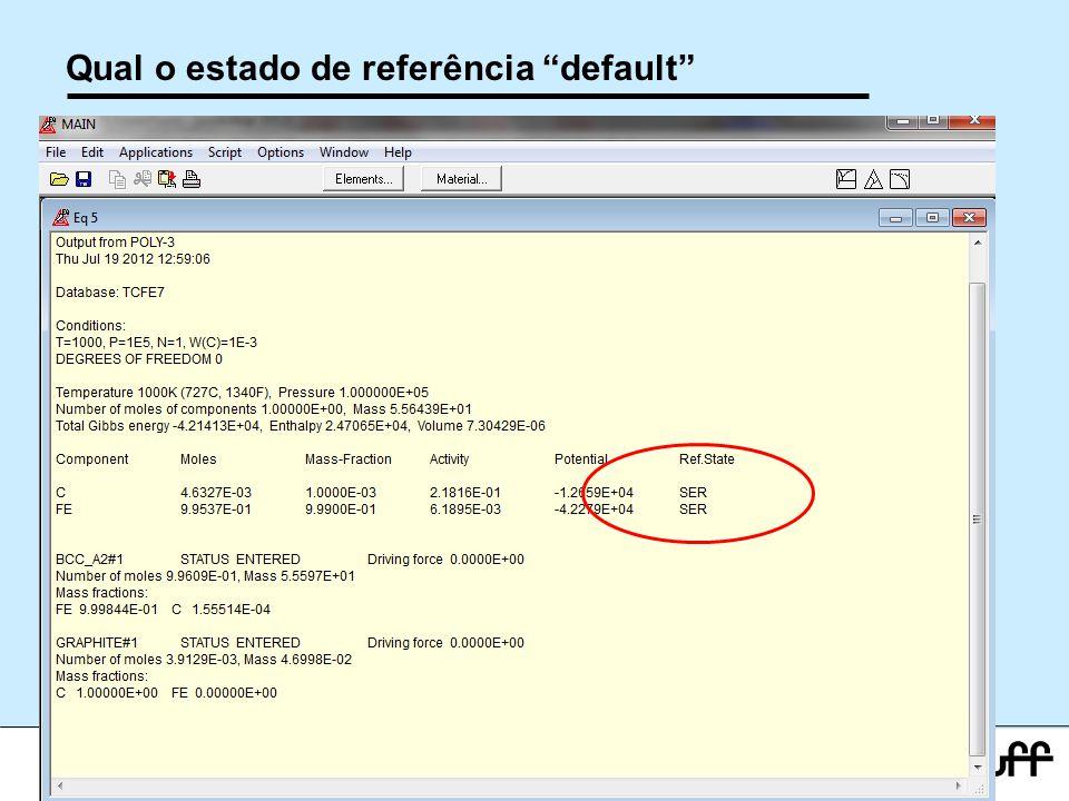Qual o estado de referência default